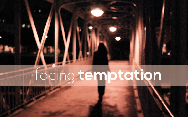 Facing Temptation
