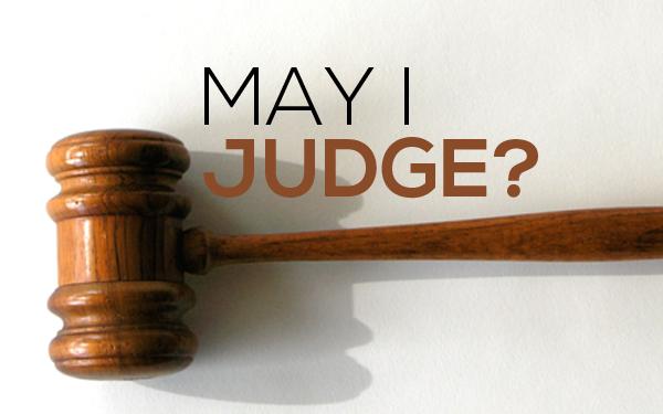 May I Judge